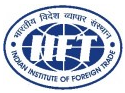 Indian Institute of Foreign Trade - IIFT , New Delhi